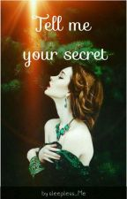 Tell me your secret by sleepless_Me