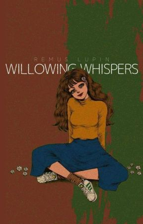 Willowing Whispers | Remus Lupin by kmbell92