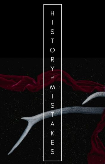 The History of Mistakes // Coming Soon