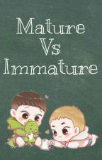 Mature vs Immature by Ovelha_Pipoca