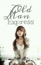 Old Man Express by Everkingly