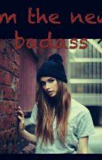 Im The New Badass by Alysagames
