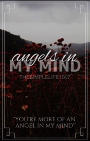 Angels in my Mind by thesimplelife1007
