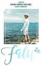 Falu [BTS NAMJOON FF By : Freelance] by creamyhome