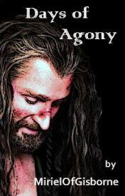 Days of Agony by MirielOfGisborne