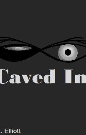 Caved In by RaeIshBae