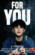 For You;; Pjm version [Park Jimin] by stylescold