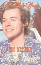 The Male Nurse Who Descended From Heaven // Larry Stylinson by Kohai_18