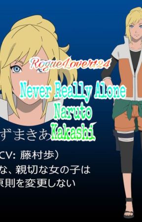 Never Really Alone Naruto Kakashi Chapter 27 I