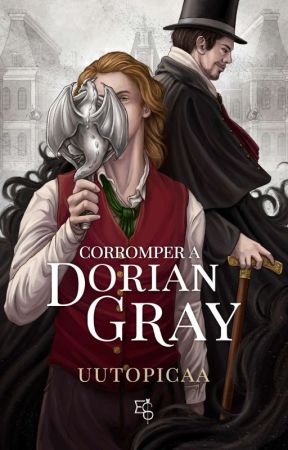 Corromper a Dorian Gray  (CDLH #1) by uutopicaa