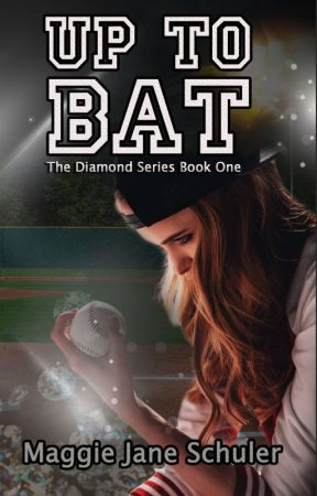 Up to Bat - The Diamond Series Book One by mjschuler
