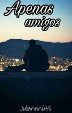 Apenas amigos by Julianeinutil