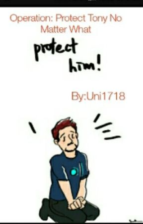 Operation: Protect Tony No Matter What by Uni1718