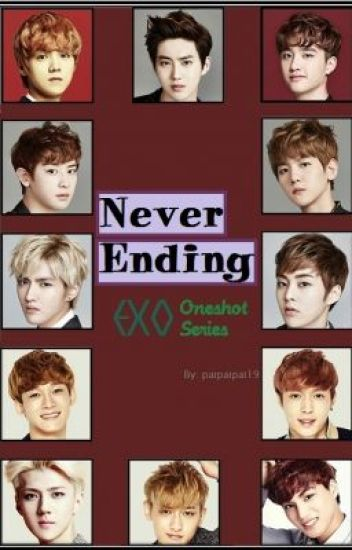Never Ending: EXO Oneshot Series