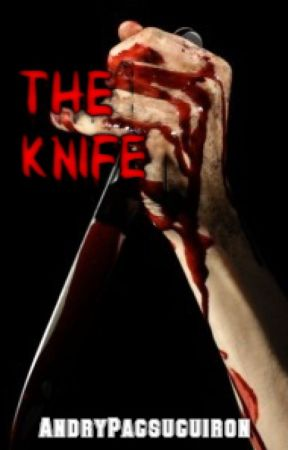 The Knife (One by One) by AndryPagsuguiron