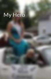 My Hero by solarbipolar