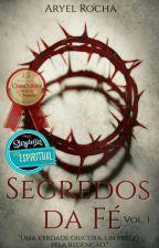 Segredos Da Fé Vol I by thearyscofild