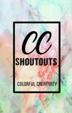CC Shout outs by Colorful_Creativity