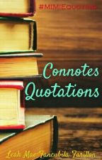 Connotes Quotations by mimiemay27