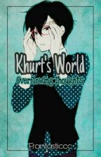[Khurt'sWorld] Overflowing Thoughts by Frantasticcc