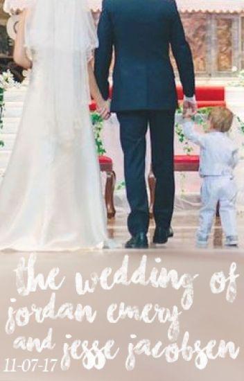 The Wedding of Jordan Emery and Jesse Jacobsen