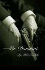 Mr. Dominant  by CholoiLee