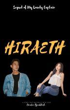 HIRAETH: SEQUEL MY LOVELY CAPTAIN by EmiliaSyaikhah
