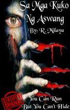 Sa Mga Kuko Ng Aswang by LoverhMokho