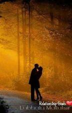 Relationship Goals! by Lubbatu_Maitafsir
