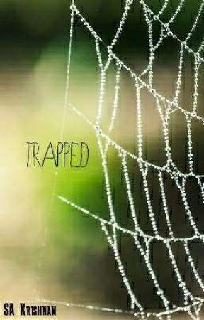 Trapped by SAKrishnan