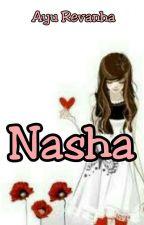 Nasha by AyuRevanha