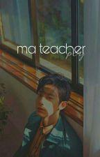 Ma Teacher ✖ Pcy ✔ by vayyeoll