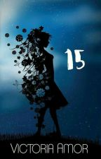 15 (To Be Published) by Victoria_Amor