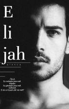 Elijah by BiianccaE