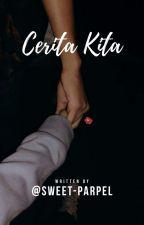 Cerita Kita X IDR by miairawan28