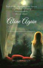 Alone Again by lulula_cenzie