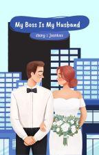 My Boss is My Husband [SELESAI] by VnysGnys