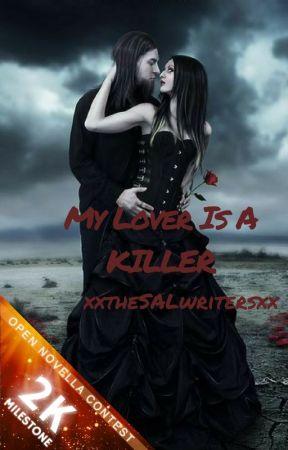 My Lover Is A Killer by xxtheSALwritersxx