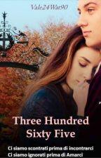ThreeHundredSixtyFive (In questa storia ogni peccato rimarrà segreto) by vale24wat90
