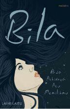 Bila by Alyaaa
