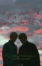 Our World [Marcus Gunnarsen] by Samishsh3