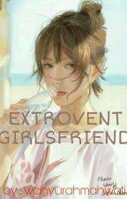 Extrovert Girlsfriend by ayurahmw