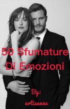 50 sfumature di emozioni  by artisanne