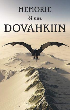 Memorie di una Dovahkiin by MorganaMF