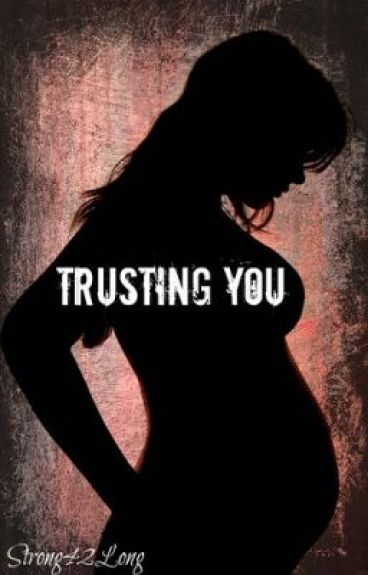 Trusting You (Editing) by Strong42Long