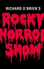 The Rocky Horror Show (With Audience Callout Lines) by BroadwayScripts