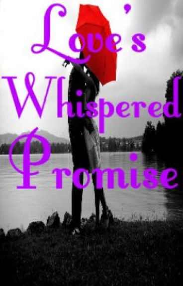 Love's Whispered Promise