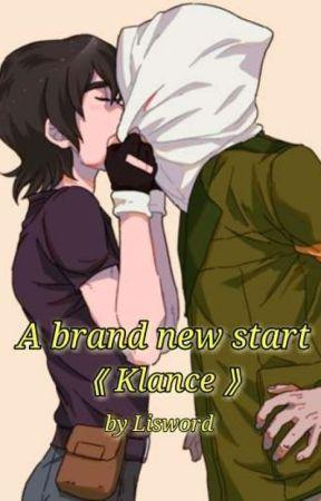 A brand new start 《 Klance 》 by Lisword