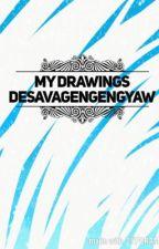 My Drawings  by DEsavageNgengyaw