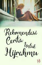 Rekomendasi Cerita untuk Hijrahmu by SebeningRubi